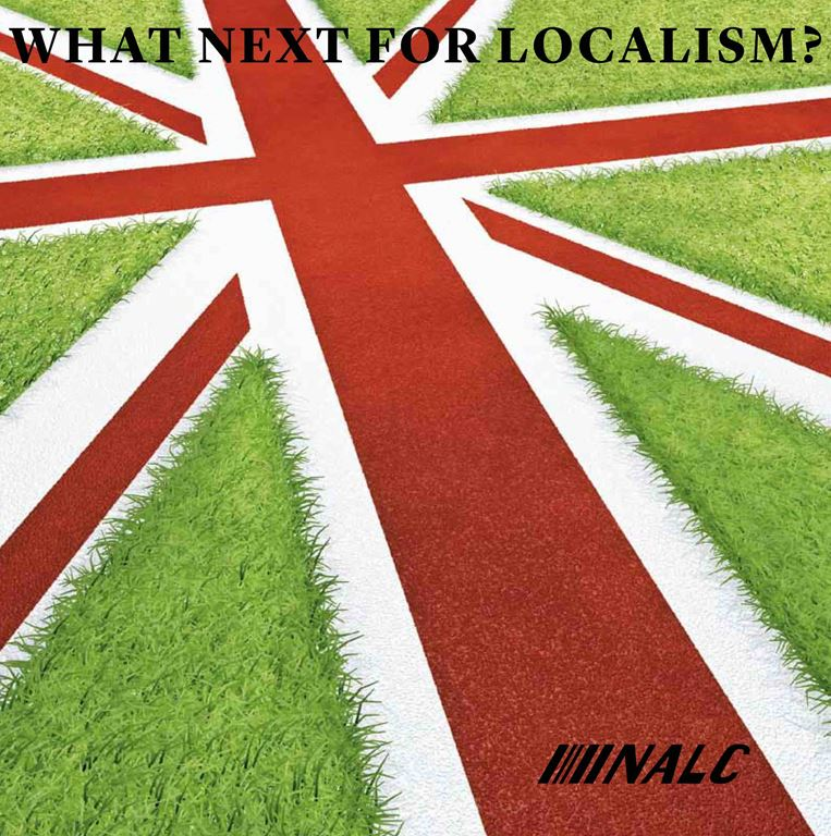 WHAT NEXT FOR LOCALISM