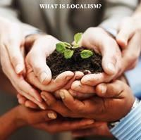 What is Localism