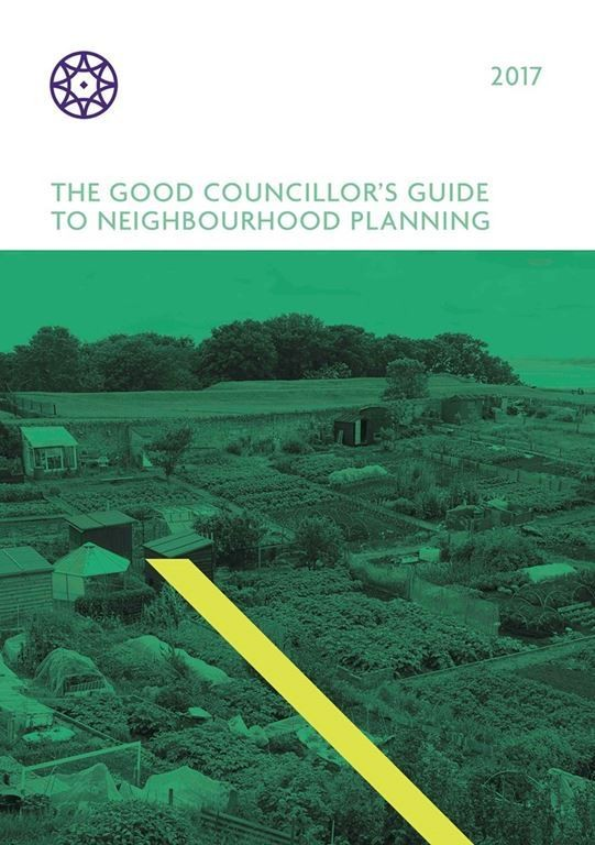 The Good Councillor's guide to neighbourhood planning – designing the future of local communities